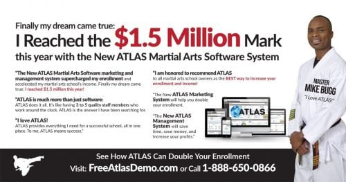 You Want it? You Got it! . . . with AMS and ATLAS Martial Arts Software